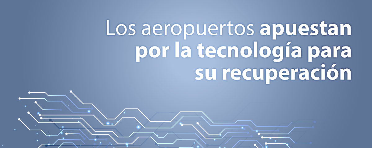 Tecnologías de Información (TI) en aeropuertos